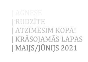 Krāsojamās lapas (maijs, jūnijs) 2021